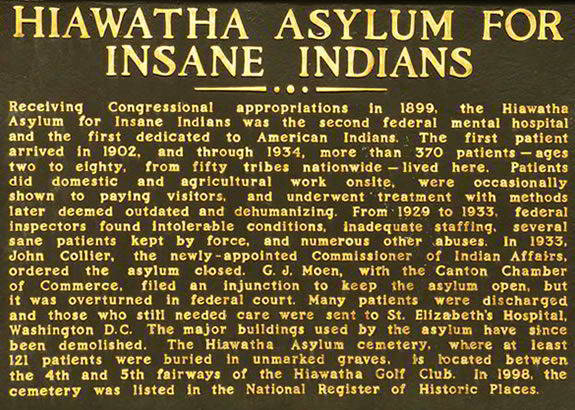 Hiawatha Asylum for Insane Indians - sign